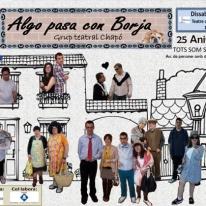 Algo pasa con Borja del Grup de teatre Chapó